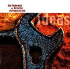 KEN VANDERMARK Ideas (with Marcin Oles and Bartlomiej Brat Oles) album cover