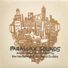 KEN VANDERMARK Ken Vandermark & David Grubbs : Parallax Sounds album cover
