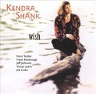 KENDRA SHANK Wish album cover