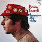KENNY BURRELL A Generation Ago Today album cover