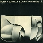 KENNY BURRELL Kenny Burrell and John Coltrane album cover