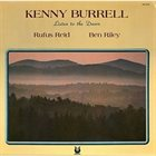 KENNY BURRELL Kenny Burrell, Rufus Reid, Ben Riley ‎: Listen To The Dawn album cover