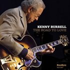 KENNY BURRELL The Road to Love album cover