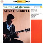 KENNY BURRELL Weaver Of Dreams album cover