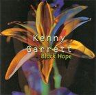 KENNY GARRETT Black Hope album cover