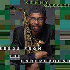 KENNY GARRETT Seeds From Underground album cover