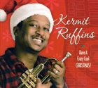 KERMIT RUFFINS Have a Crazy Cool Christmas album cover