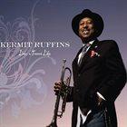 KERMIT RUFFINS Livin' a Treme' Life album cover