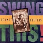 KERMIT RUFFINS Swing This! album cover