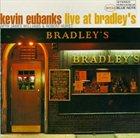 KEVIN EUBANKS Live at Bradley's album cover