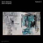 KEVIN KASTNING Kevin Kastning & Mark Wingfield : Rubicon I album cover