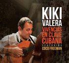 KIKI VALERA Vivencias En Clave Cubana album cover