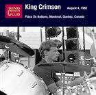KING CRIMSON August 05, 1982 - Place De Nations, Montreal, Quebec, Canada album cover