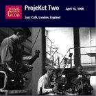 KING CRIMSON Jazz Café, London, England, April 16, 1998 album cover