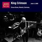 KING CRIMSON June 04, 2000 - Circus Krone, Munich, Germany album cover