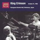 KING CRIMSON Kanagawa Kenmin Hall, Yokohama Japan, October 1, 1995 album cover