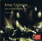 KING CRIMSON Live In Philadelphia, PA - August 26, 1996 (KCCC 38) album cover