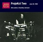 KING CRIMSON ProjeKct Two – June 30, 1998 - Old Lantern, Charlotte, Vermont album cover