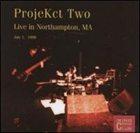 KING CRIMSON ProjeKct Two Live in Northampton, MA, 1998 (KCCC 17) album cover