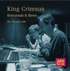 KING CRIMSON Rehearsals & Blows: May-November 1983 album cover
