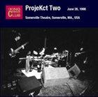 KING CRIMSON Somerville Theatre, Somerville, MA., USA (06.28.1998) album cover