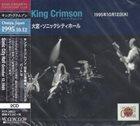 KING CRIMSON Sonic City Hall, Omiya Japan, October 12, 1995 album cover