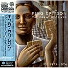KING CRIMSON The Great Deceiver 1: Live 1973-1974 album cover