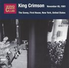 KING CRIMSON The Savoy, First House, New York NY, November 5, 1981 album cover
