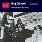 KING CRIMSON Zoom Club, Frankfurt, Germany, April 13, 1971 album cover