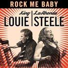 KING LOUIE King Louie & LaRhonda Steele : Rock Me Baby album cover