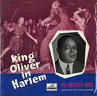 KING OLIVER King Oliver In Harlem (New York Period 1929-1930) album cover