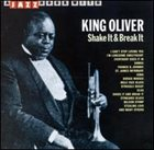 KING OLIVER Shake It and Break It album cover