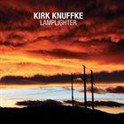 KIRK KNUFFKE Lamplighter album cover