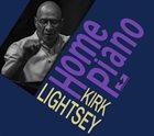 KIRK LIGHTSEY Home Piano album cover