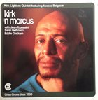 KIRK LIGHTSEY Kirk 'n Marcus album cover