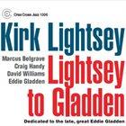 KIRK LIGHTSEY Lightsey to Gladden album cover