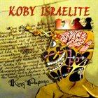 KOBY ISRAELITE King Papaya album cover