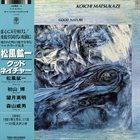 KOICHI MATSUKAZE Good Nature album cover