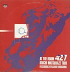 KOICHI MATSUKAZE Koichi Matsukaze Trio Featuring Ryojiro Furusawa : At The Room 427 album cover
