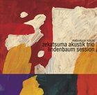 KOICHI MATSUKAZE Zekatsuma Akustik Trio : Lindenbaum Session album cover