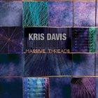 KRIS DAVIS Massive Threads album cover