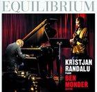 KRISTJAN RANDALU Kristjan Randalu, Ben Monder : Equilibrium album cover
