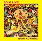 KUNIHIRO IZUMI Solo Live! album cover