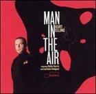 KURT ELLING Man in the Air album cover
