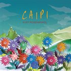 KURT ROSENWINKEL Caipi album cover