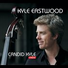 KYLE EASTWOOD Candid Kyle album cover