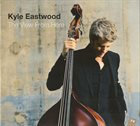 KYLE EASTWOOD The View from Here album cover