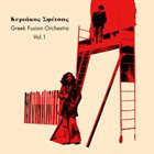 KYRIAKOS SFETSAS Greek Fusion Orchestra Vol​.​1 album cover