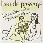 L' ART DE PASSAGE Sehnsucht Nach Veränderung album cover