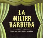 LA MUJER BARBUDA Música Para Cuando Aparece Un Monstruo album cover